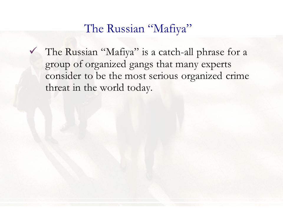 The Russian Mafiya