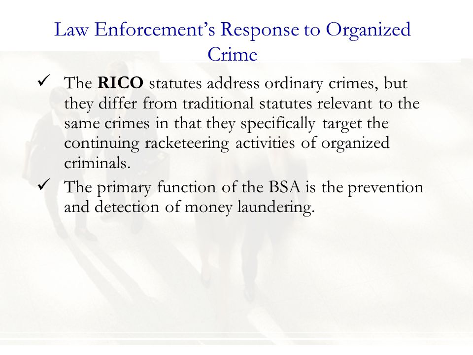 Law Enforcement's Response to Organized Crime
