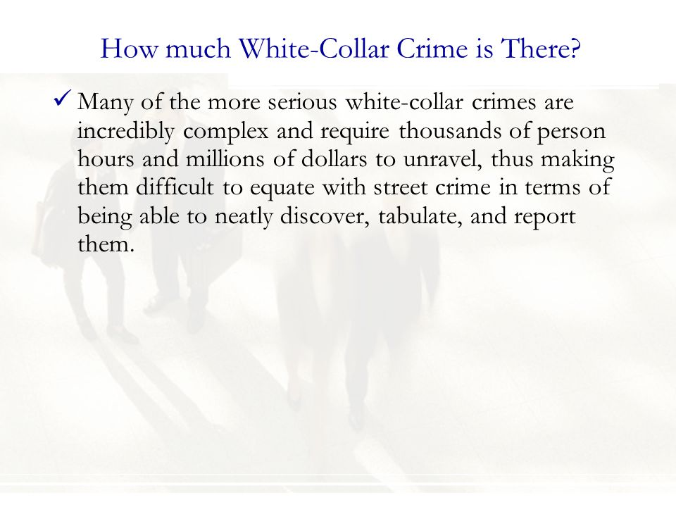 How much White-Collar Crime is There