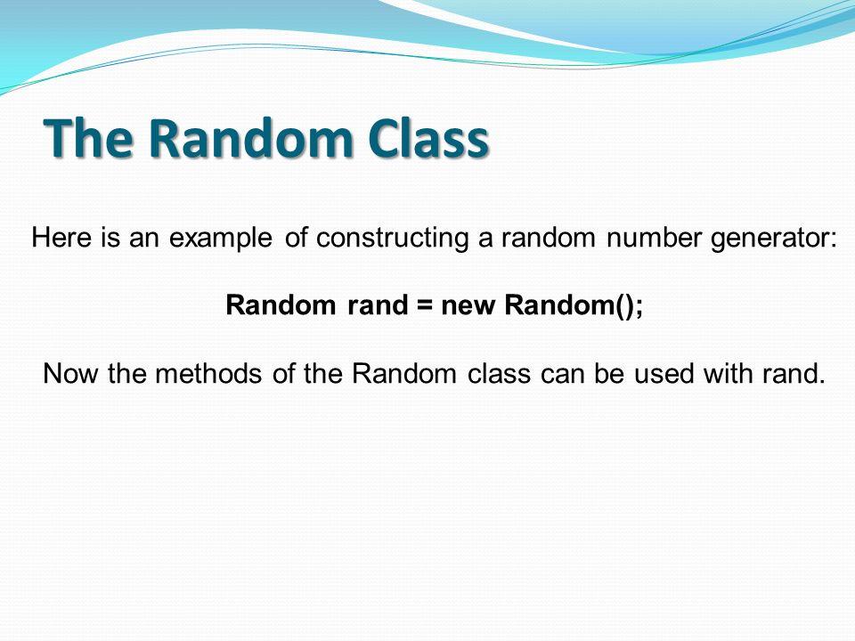 Random rand = new Random();