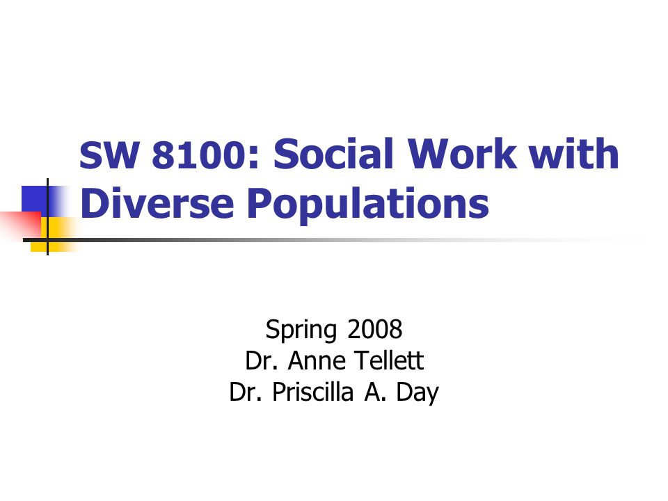 SW 8100: Social Work with Diverse Populations