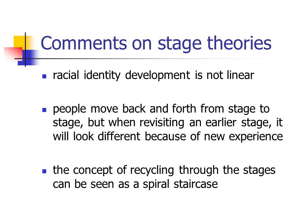 Comments on stage theories