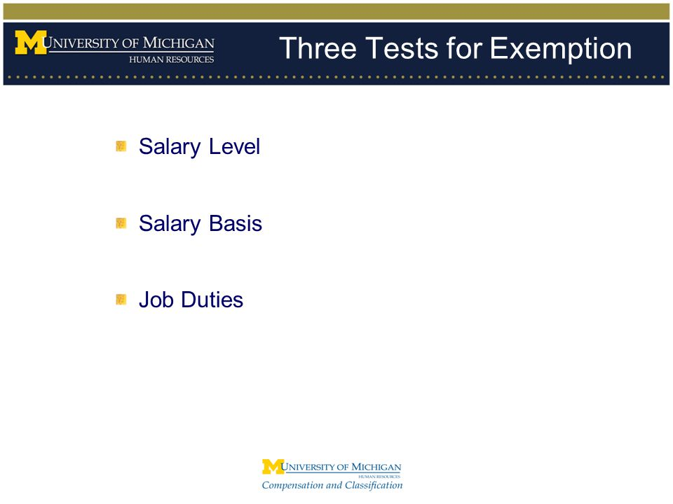 Three Tests for Exemption