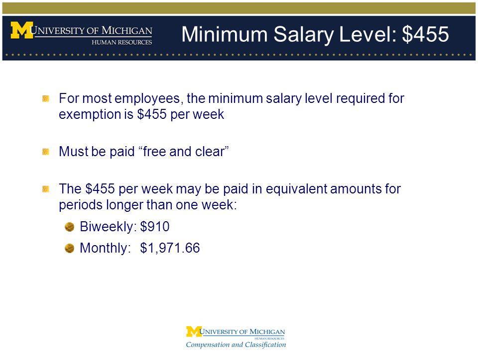 Minimum Salary Level: $455
