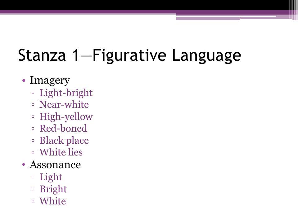 Stanza 1—Figurative Language