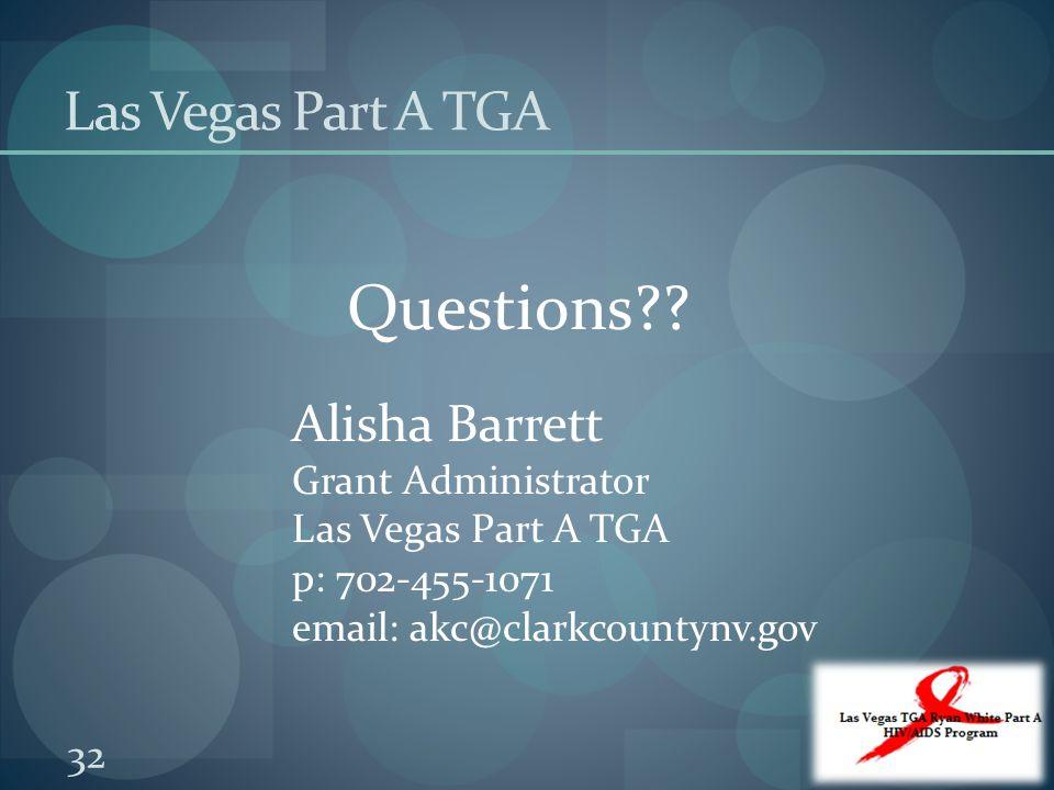 Questions Las Vegas Part A TGA Alisha Barrett Grant Administrator