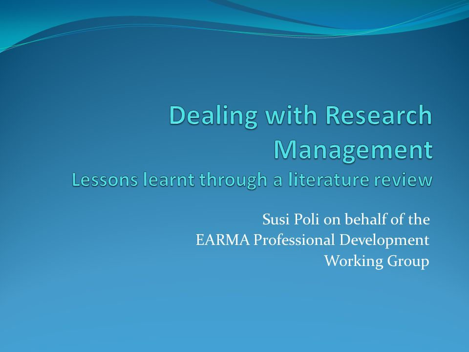 Dealing with Research Management Lessons learnt through a literature review