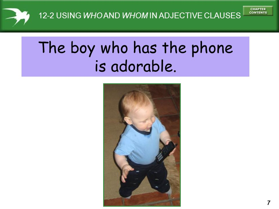 The boy who has the phone