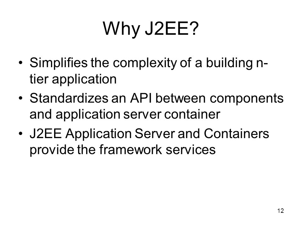 Why J2EE Simplifies the complexity of a building n-tier application