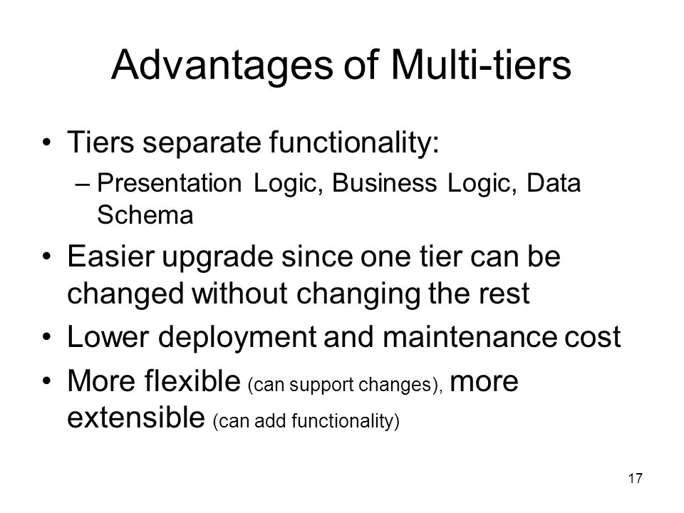 Advantages of Multi-tiers