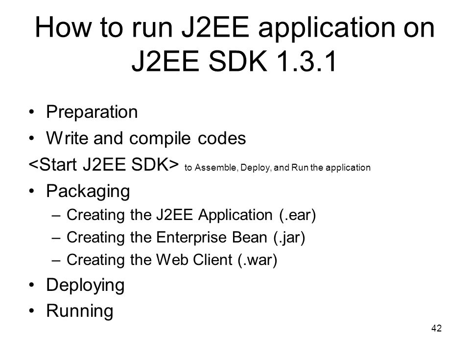 How to run J2EE application on J2EE SDK 1.3.1