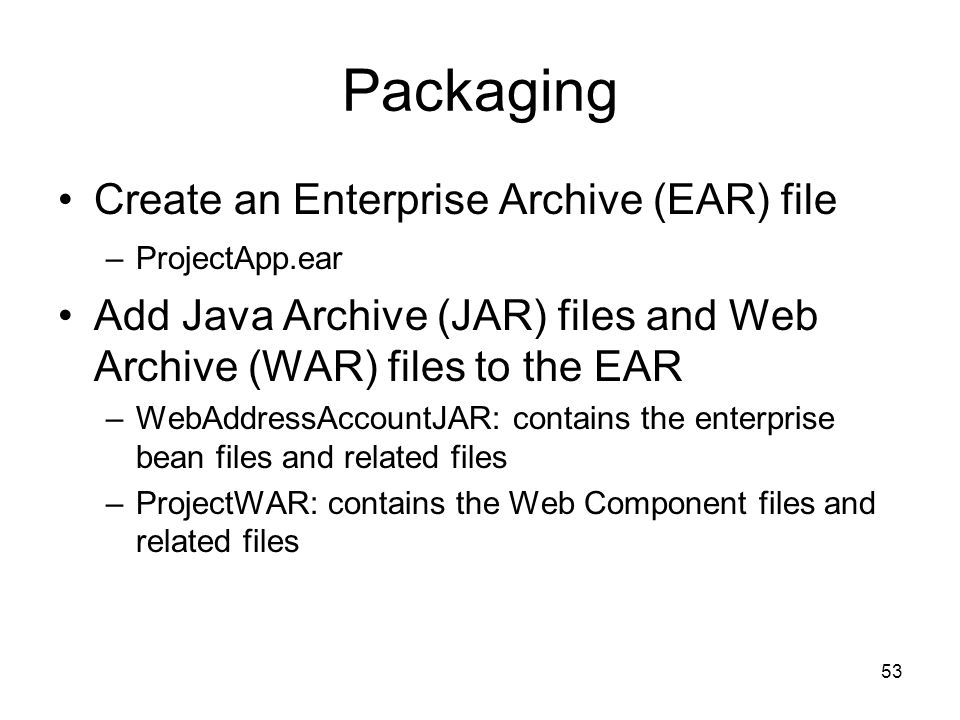 Packaging Create an Enterprise Archive (EAR) file