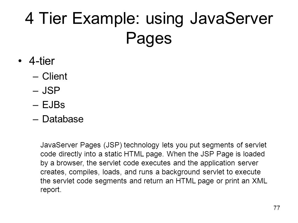 4 Tier Example: using JavaServer Pages
