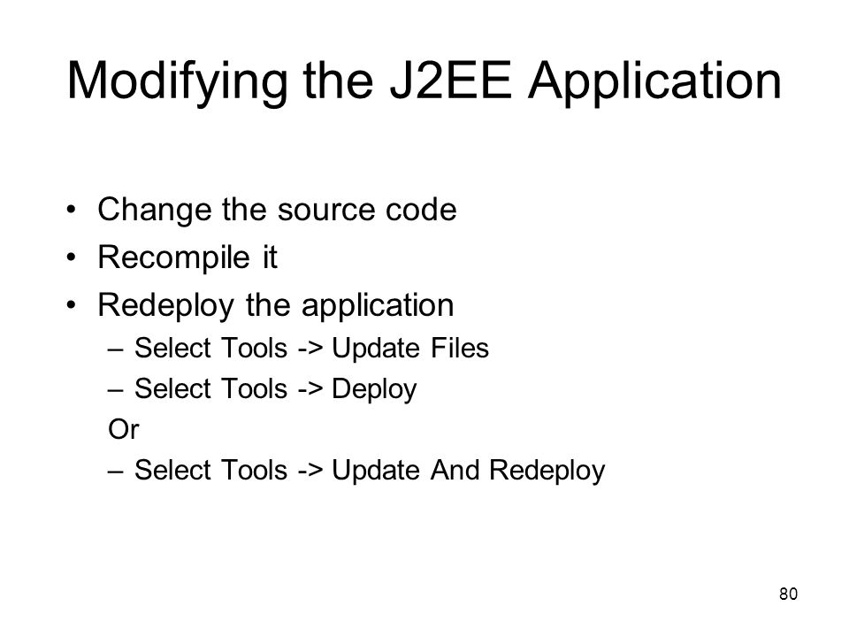 Modifying the J2EE Application