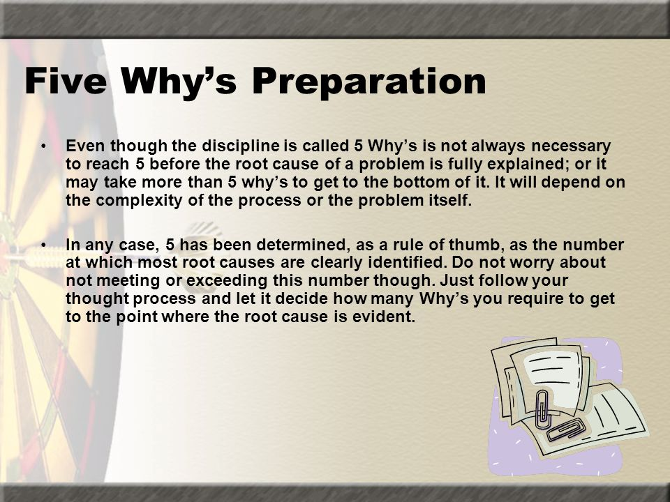 Five Why's Preparation