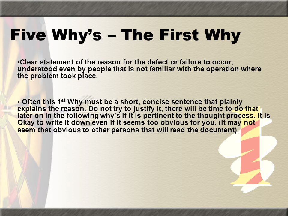 Five Why's – The First Why