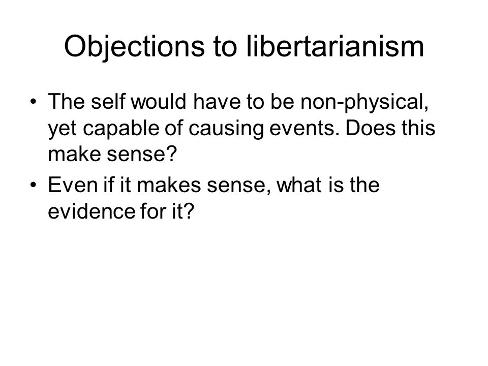 Objections to libertarianism