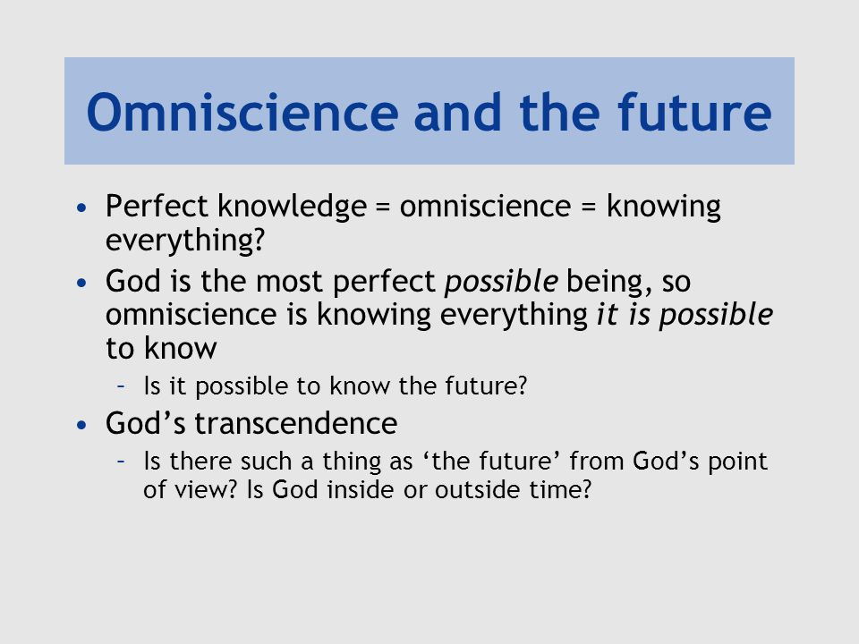 Omniscience and the future