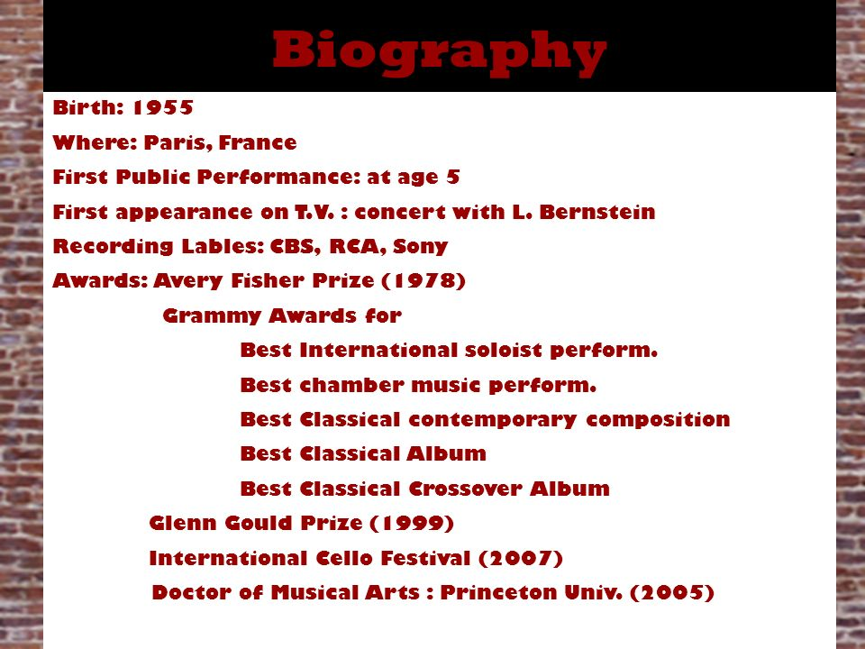 Biography Birth: 1955 Where: Paris, France