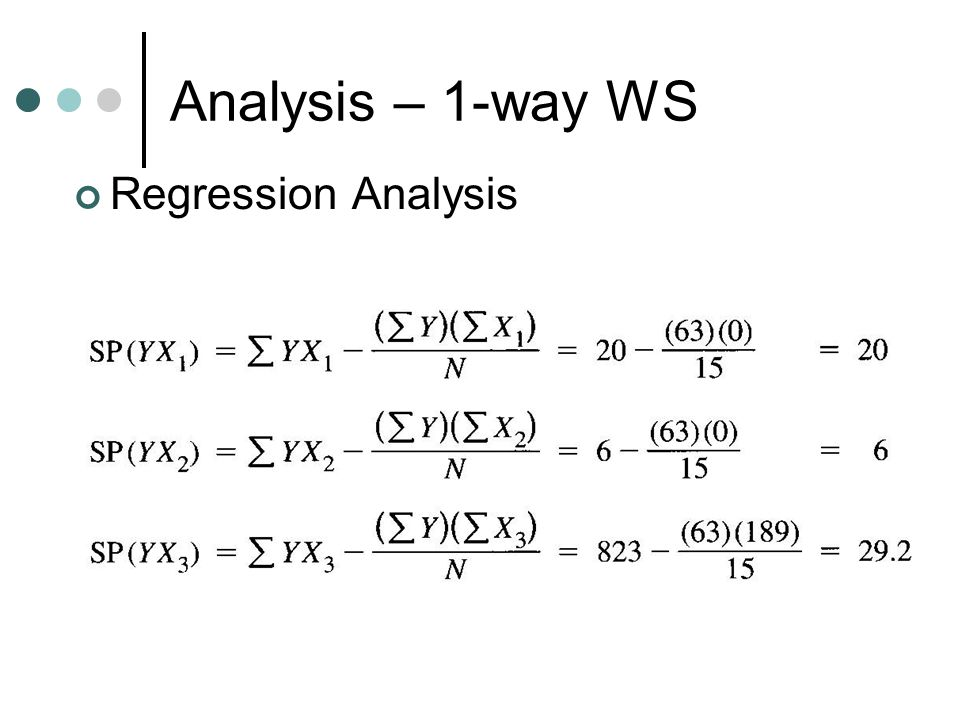 Analysis – 1-way WS Regression Analysis