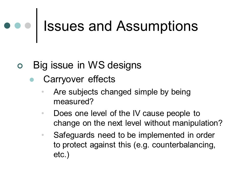 Issues and Assumptions