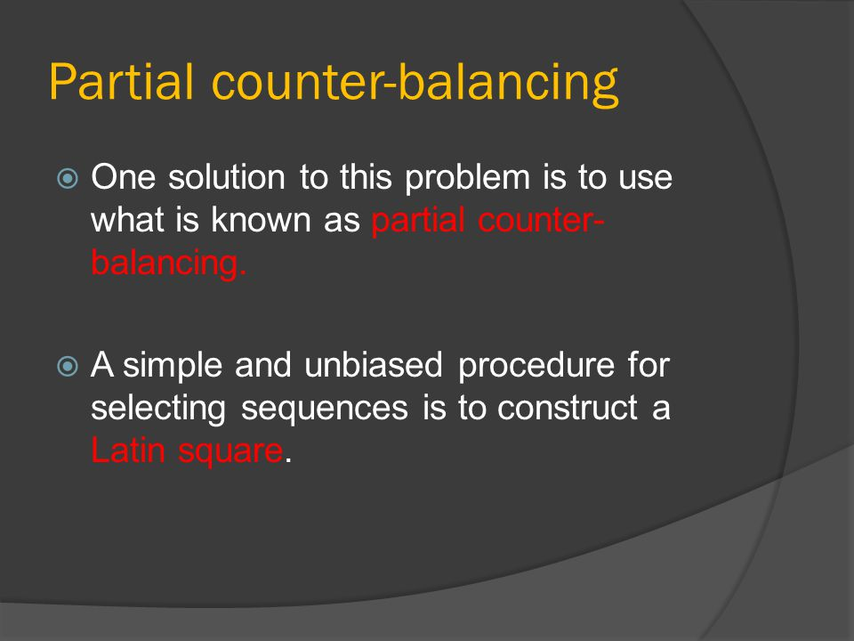 Partial counter-balancing