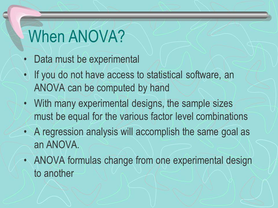 When ANOVA Data must be experimental