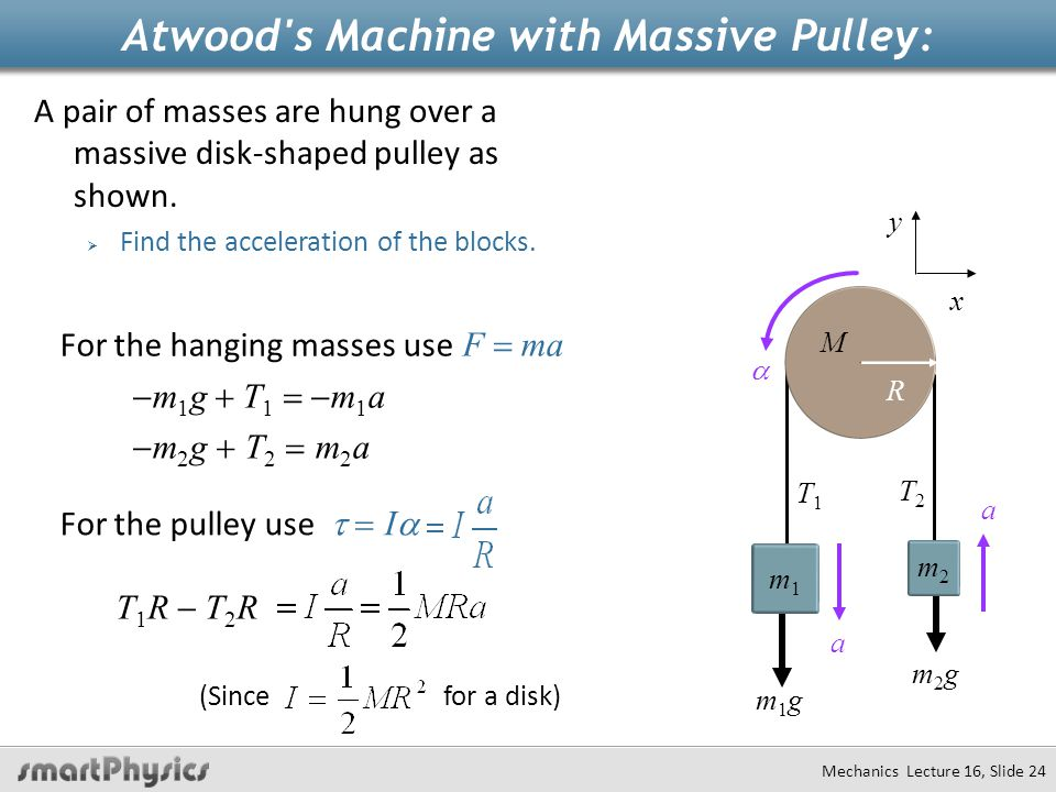 Atwood s Machine with Massive Pulley: