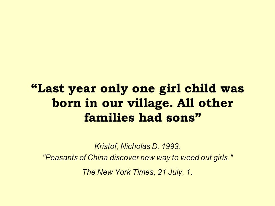 Peasants of China discover new way to weed out girls.