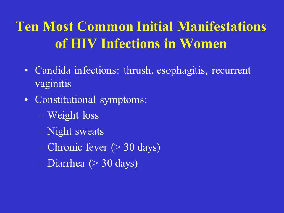 Ten Most Common Initial Manifestations of HIV Infections in Women
