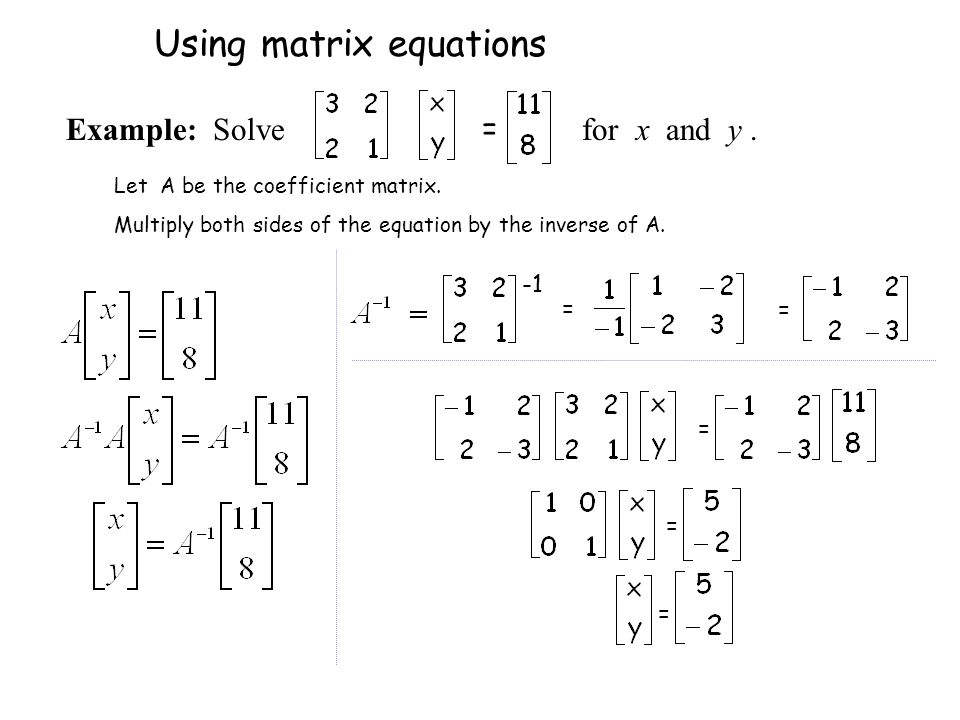 Using matrix equations