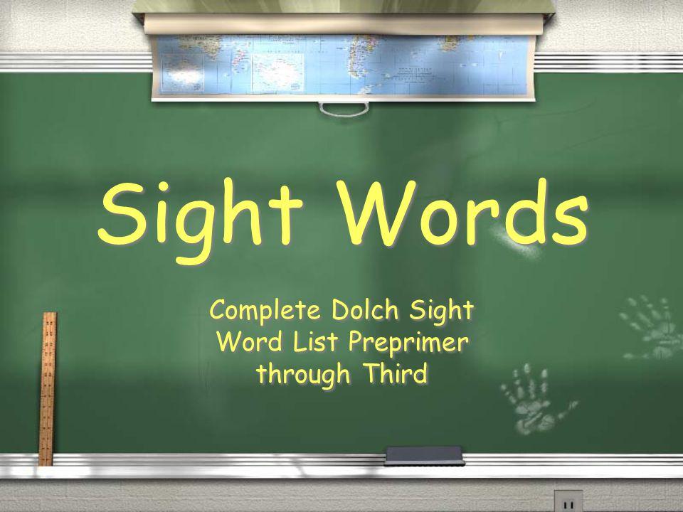 Complete Dolch Sight Word List Preprimer through Third