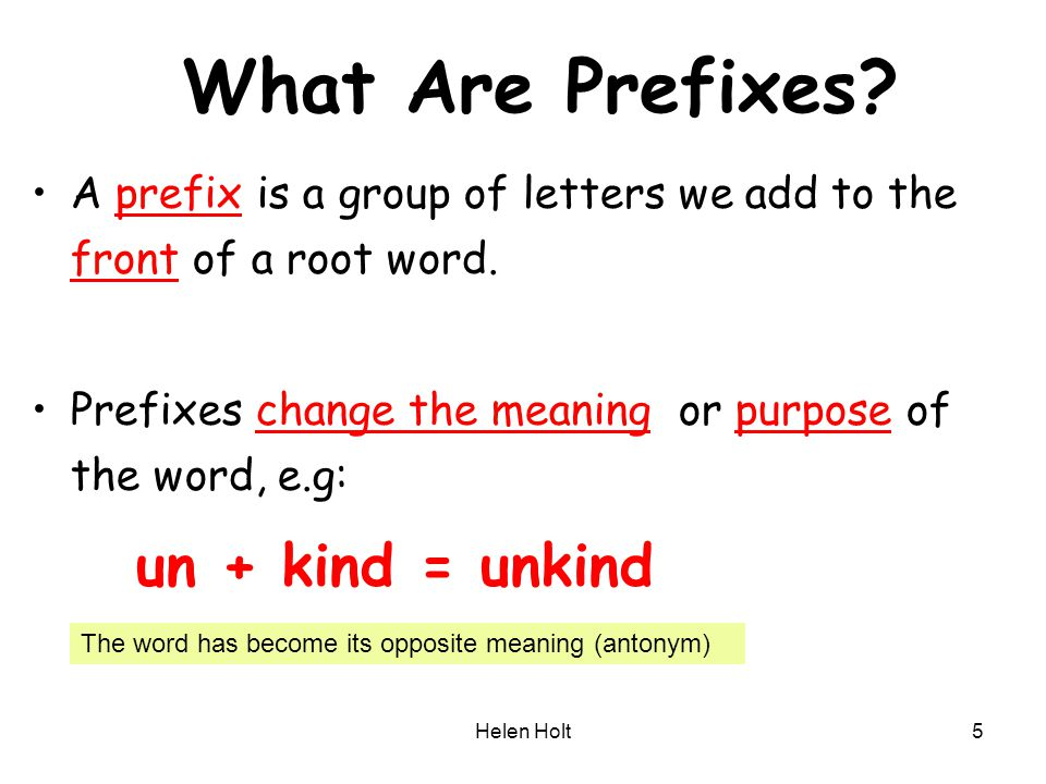 What Are Prefixes un + kind = unkind