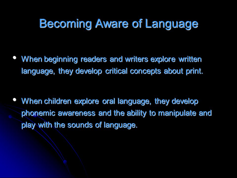 Becoming Aware of Language