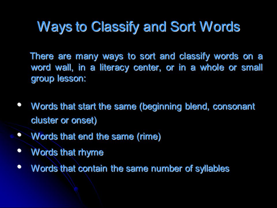 Ways to Classify and Sort Words