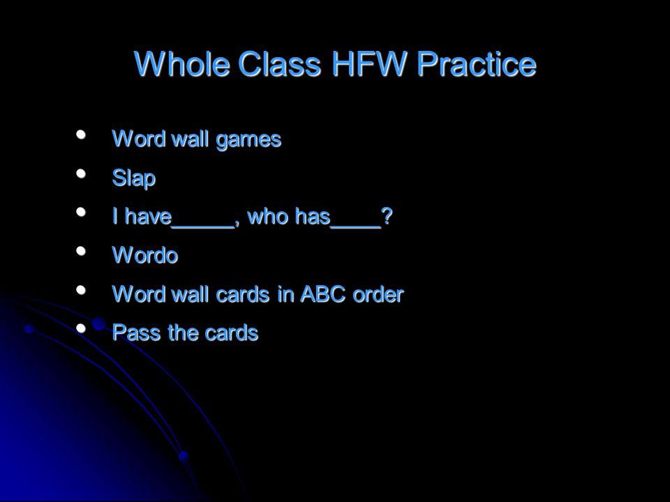 Whole Class HFW Practice
