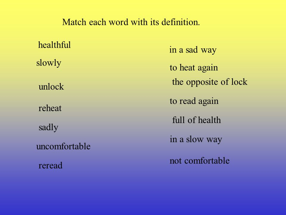 Match each word with its definition.