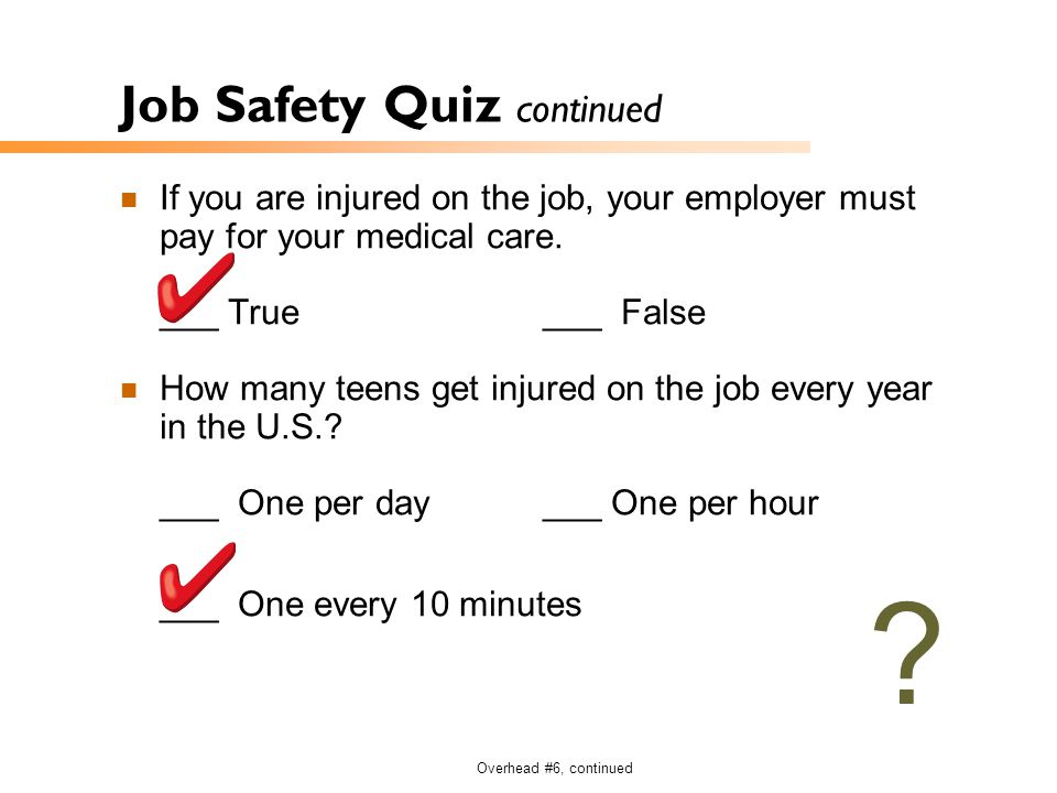 Job Safety Quiz continued