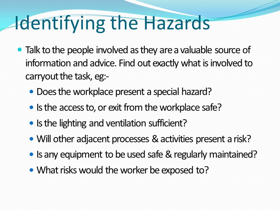 Identifying the Hazards