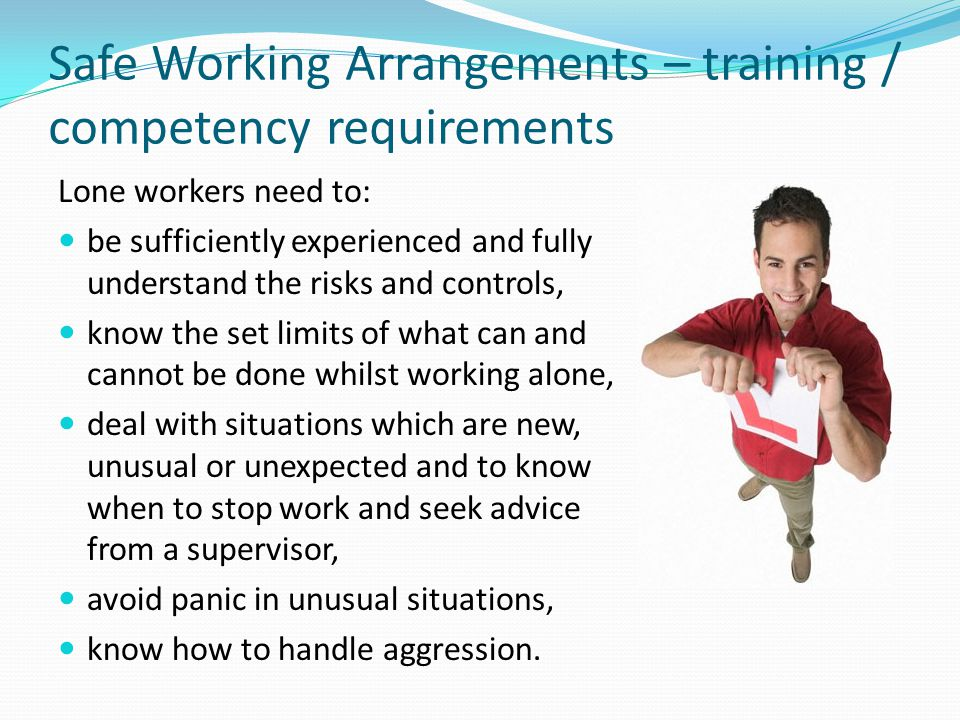 Safe Working Arrangements – training / competency requirements