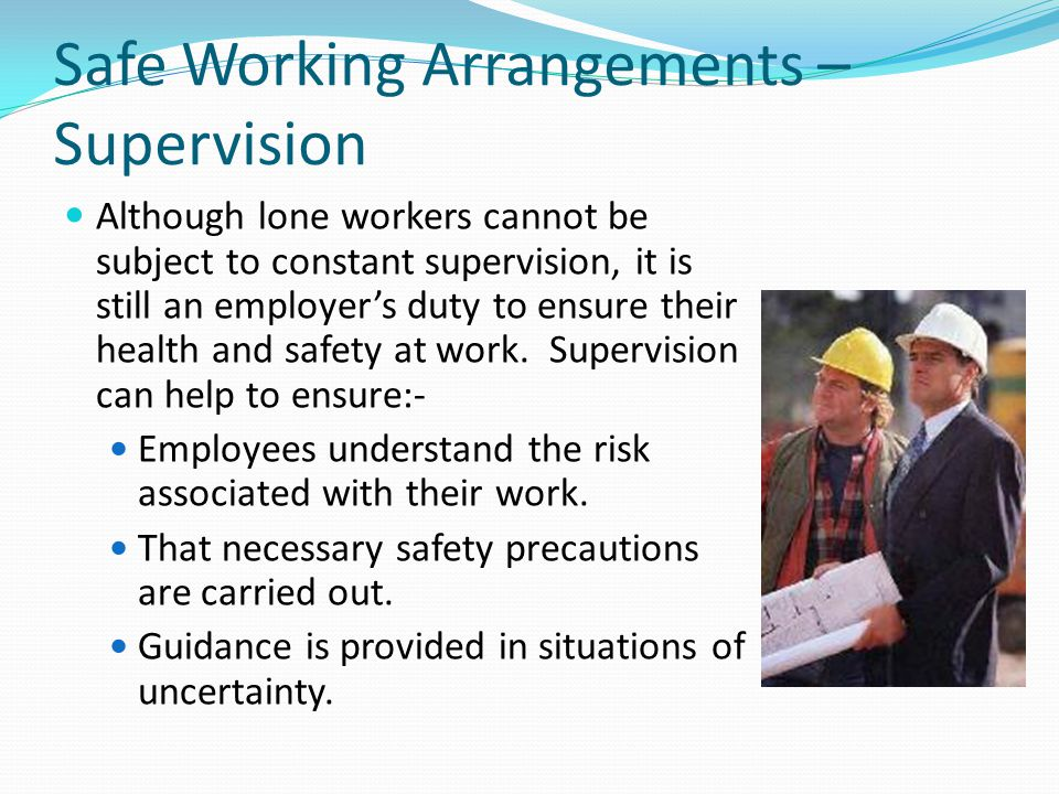 Safe Working Arrangements – Supervision
