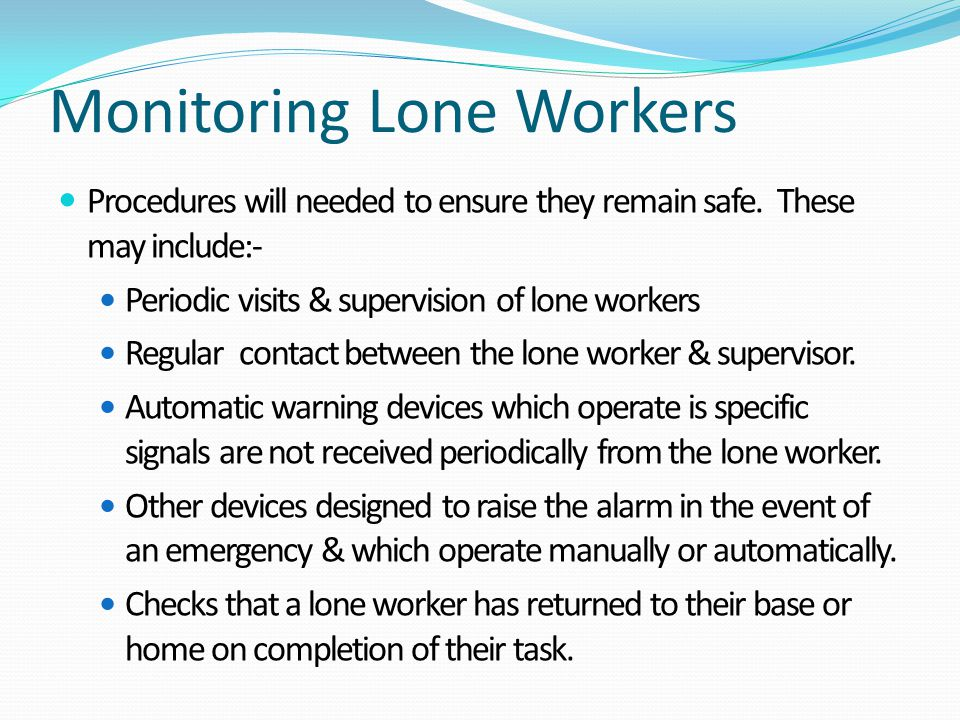 Monitoring Lone Workers