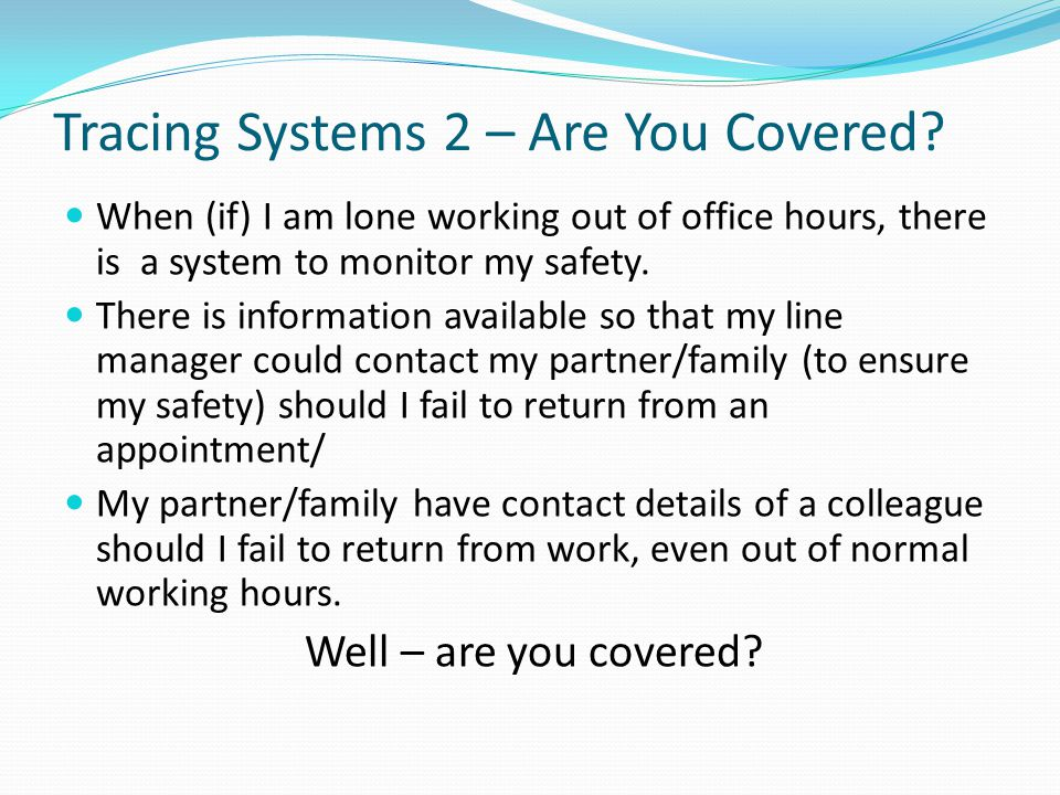Tracing Systems 2 – Are You Covered