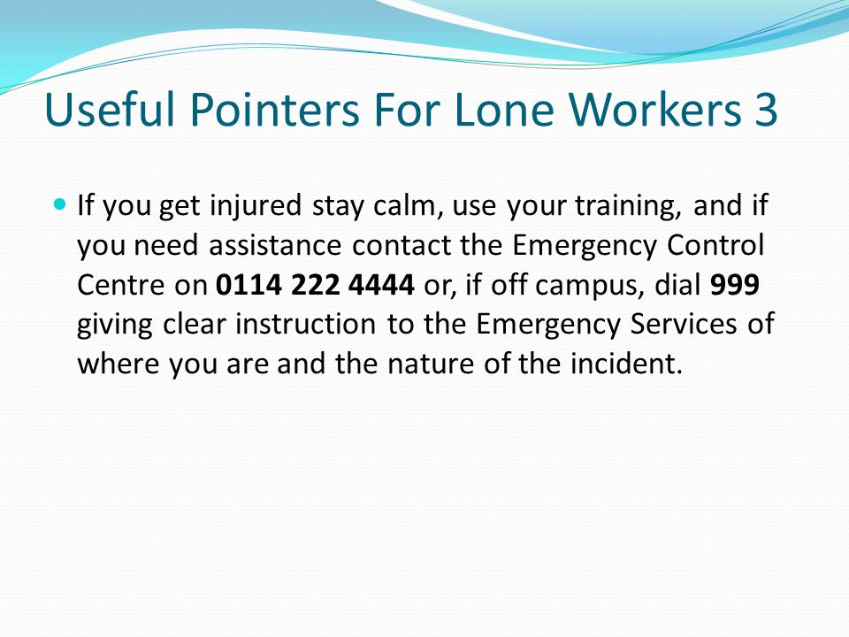 Useful Pointers For Lone Workers 3