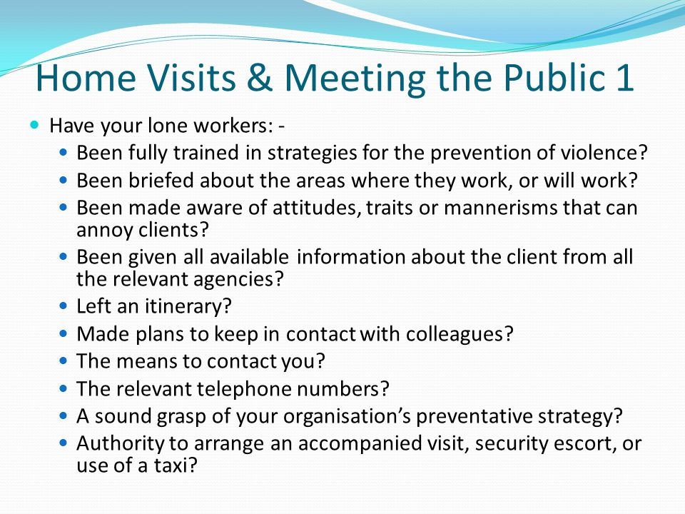 Home Visits & Meeting the Public 1