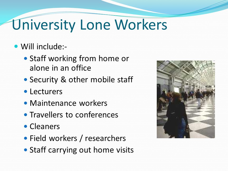 University Lone Workers
