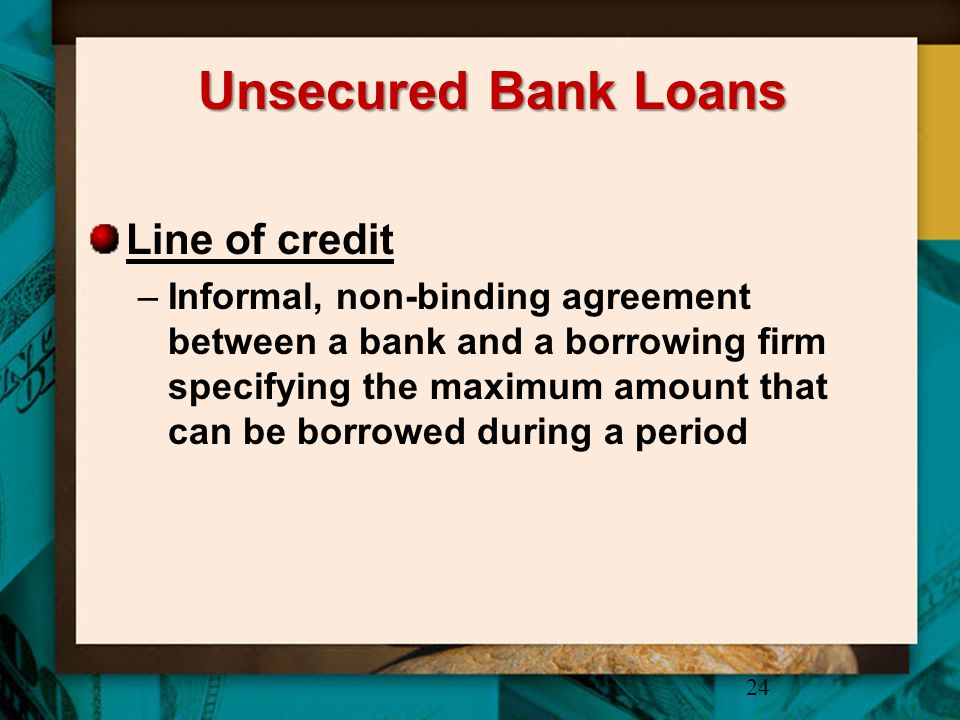Unsecured Bank Loans Line of credit