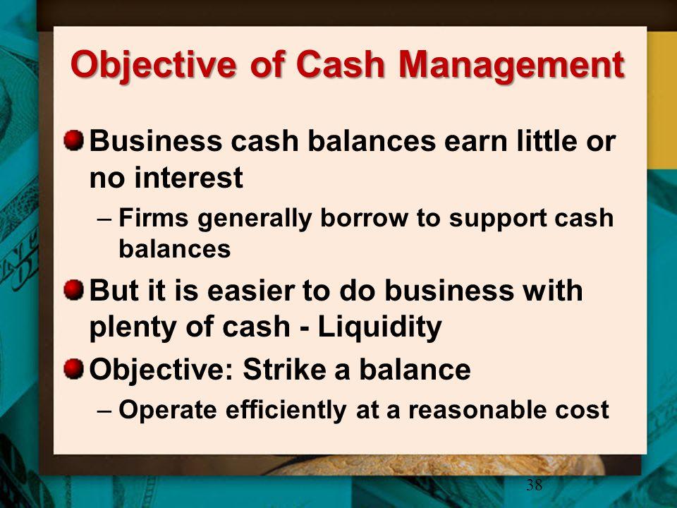 Objective of Cash Management