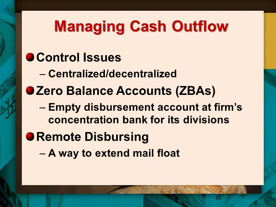 Managing Cash Outflow Control Issues Zero Balance Accounts (ZBAs)