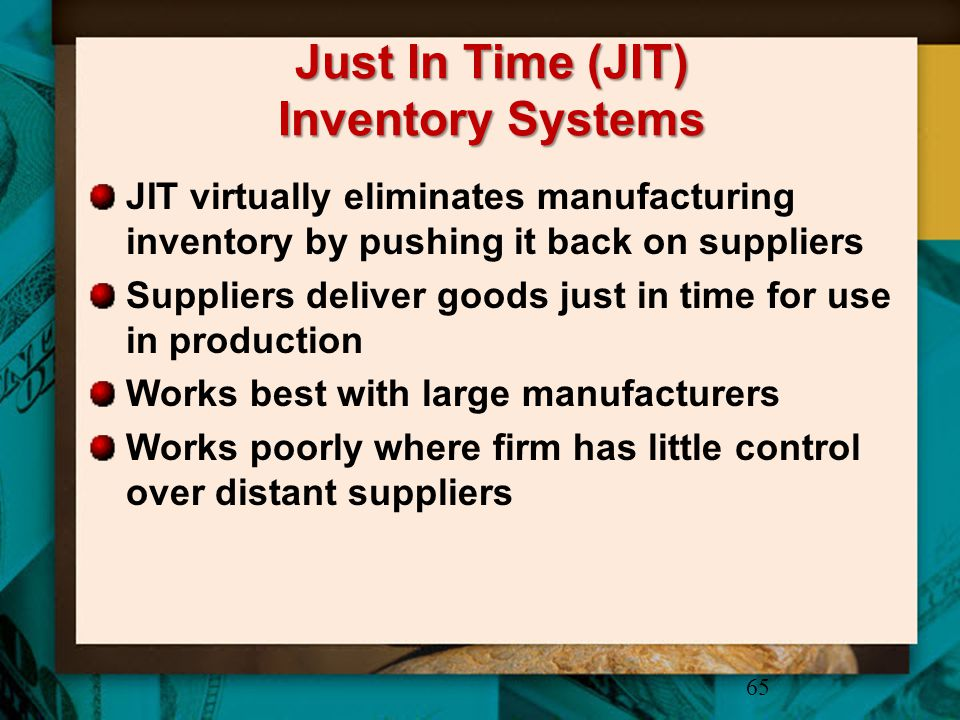 Just In Time (JIT) Inventory Systems